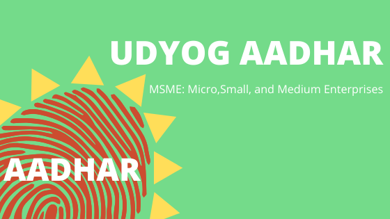 What is Udyog Aadhar Memorandum