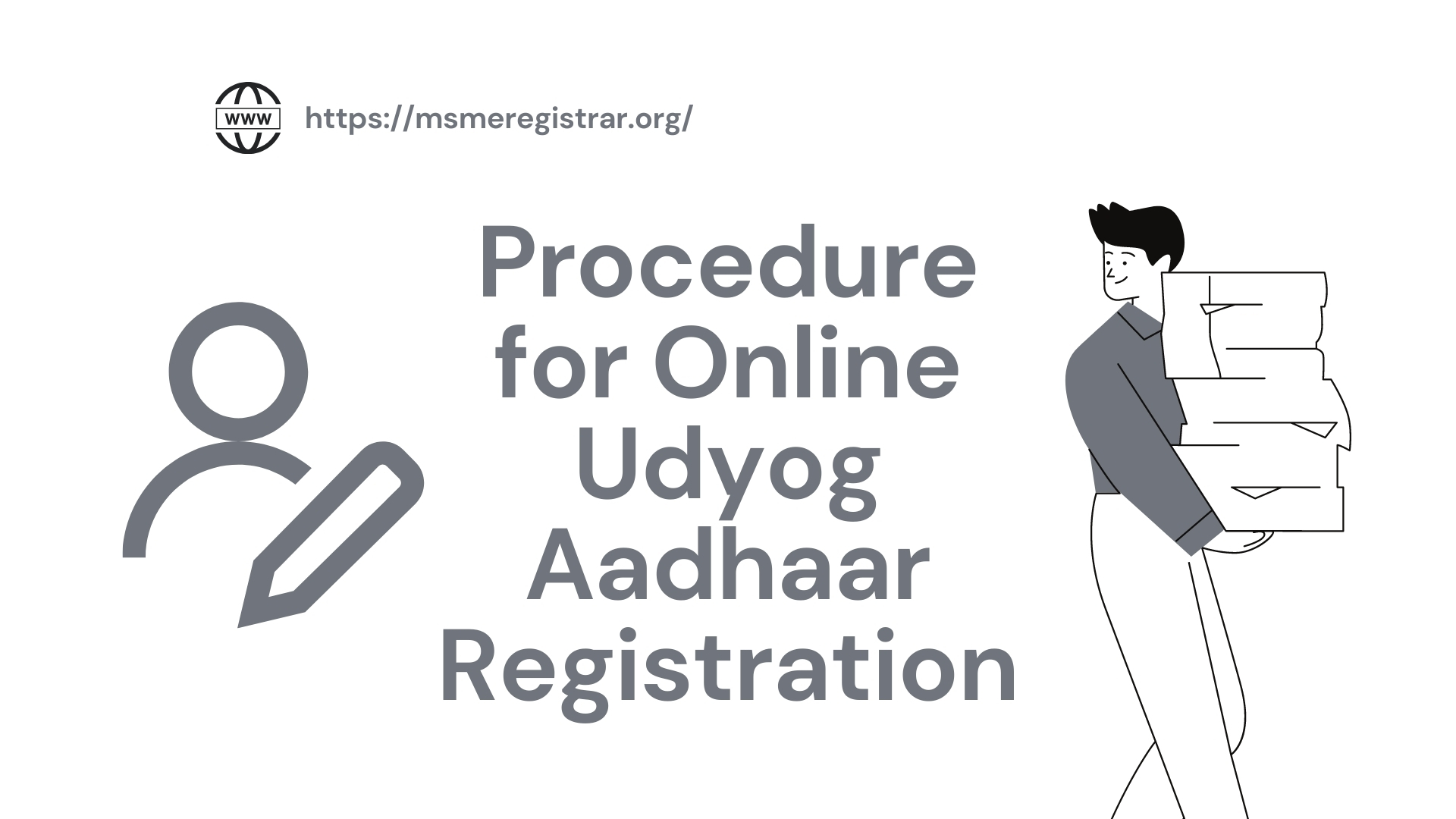 Procedure for Online Udyog Aadhaar Registration