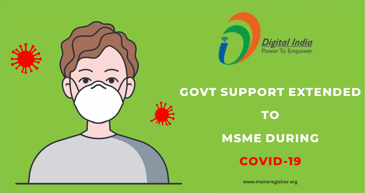 Govt Support Extended To MSME During Covid-19